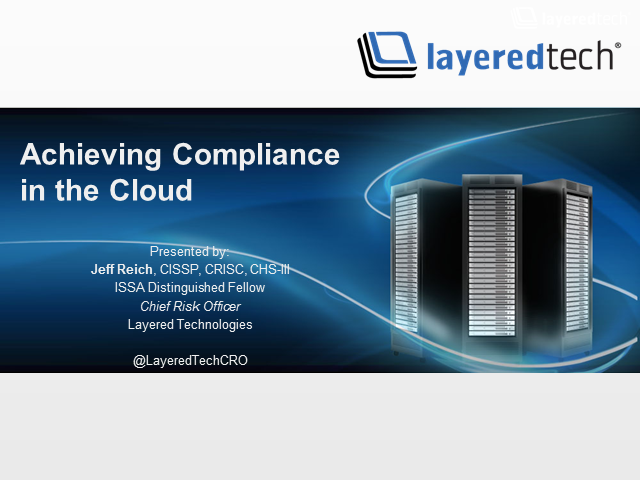 Achieving Compliance in the Cloud