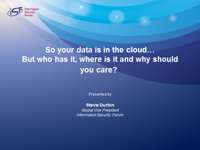 So Your Data is in the Cloud – But Who Has it and Where is it?