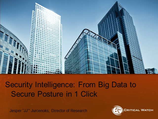 Security Intelligence: From Big Data to Secure Posture in 1 Click