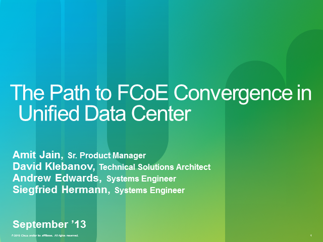 Network Convergence in a Unified Data Center