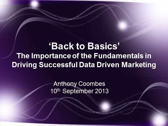 Back to Basics: The Importance of Fundamentals in Data Driven Marketing