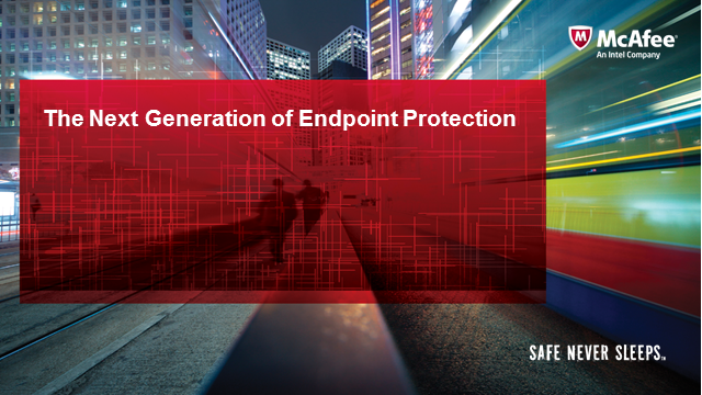 The next generation of endpoint protection
