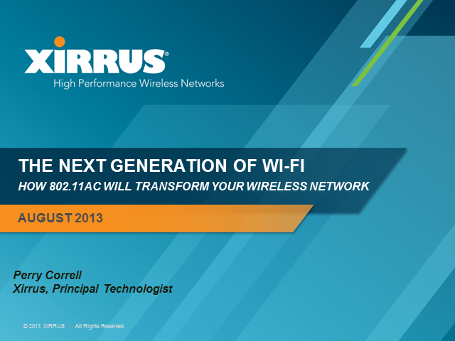 The Next Generation of Wi-Fi: How 802.11ac Can Transform Your Wireless Network