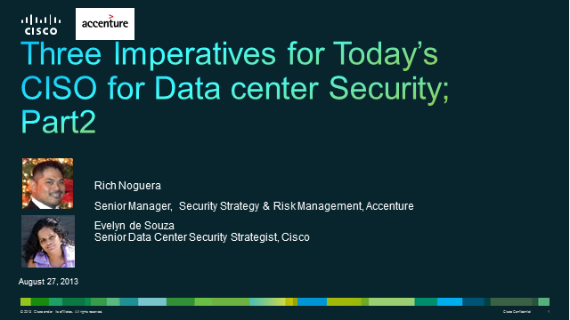 Part 2: Three Imperatives for Today's CISO for Data Center Security