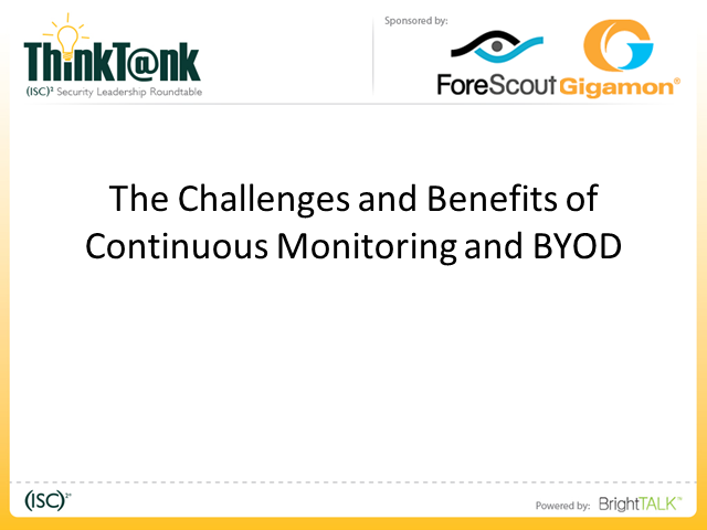 The Challenges and Benefits of Continuous Monitoring and BYOD