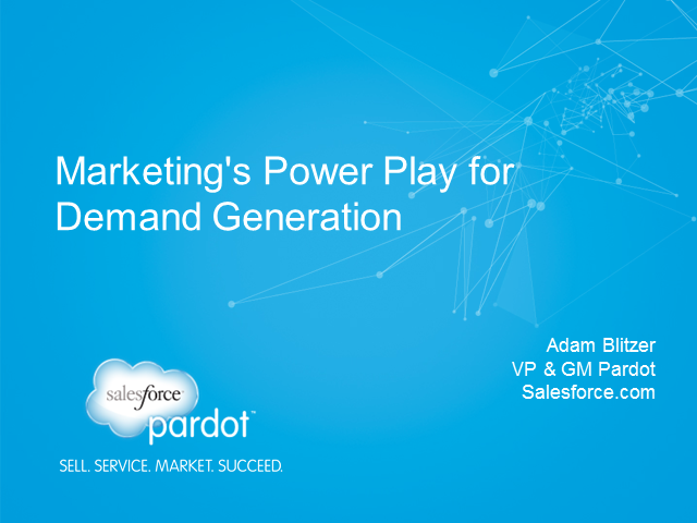 Marketing's Power Play - Demand Generation