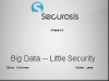 Big Data - Little Security