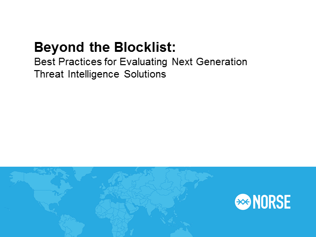 Beyond the Blocklist: Best Practices for Evaluating Next Generation Threat Intel