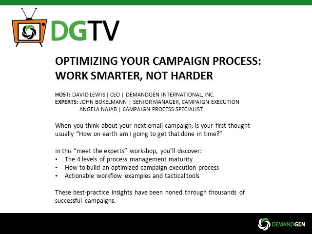 Optimizing Your Campaign Process