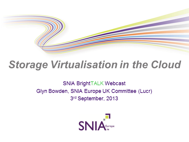 Storage Virtualisation in the Cloud