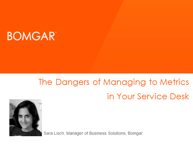 The Dangers of Managing to Metrics in Your Service Desk