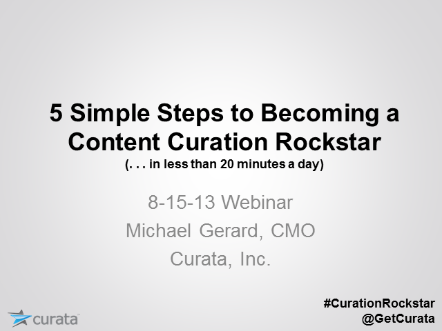 5 Simple Steps to Becoming a Content Curation Rockstar
