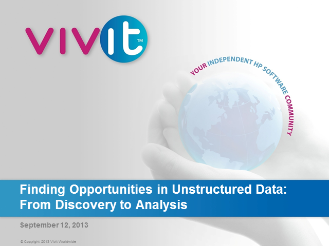 Finding Opportunities in Unstructured Data: From Discovery to Analysis