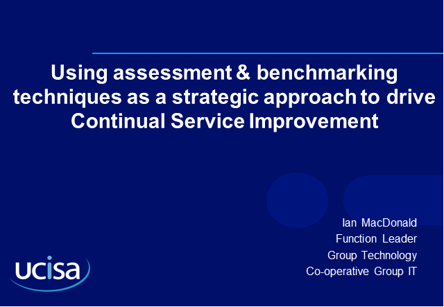 Assessment & Benchmarking Techniques to Drive Continual Service Improvement