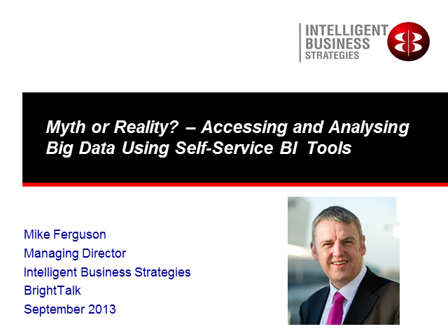 Myth or Reality?: Accessing and Analyzing Big Data Using Self-Service BI Tools