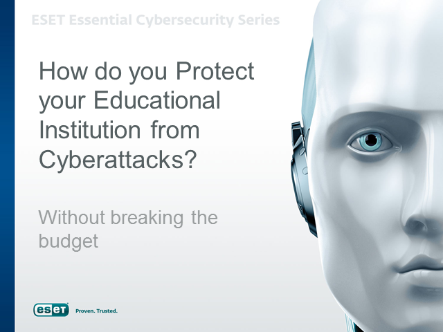 How do you Protect your Educational Institution from cyber attacks?