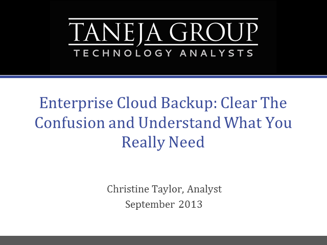Enterprise Cloud Backup: Clear The Confusion & Understand What You Really Need