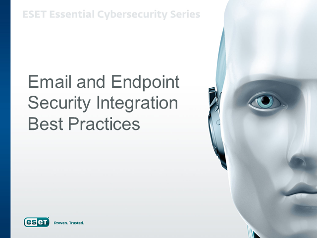 Email and Endpoint Security Best Practices for your Business