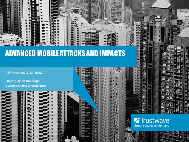 Advanced mobile attacks and impacts