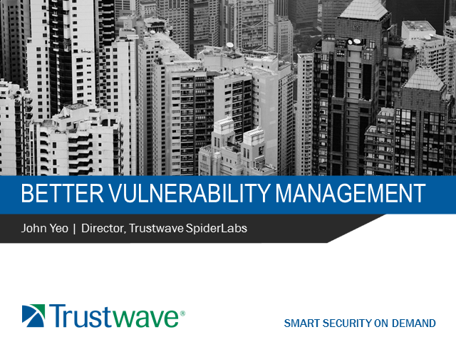 Better Vulnerability Management