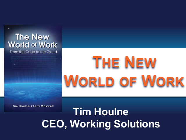The New World of Work - an interview with author Tim Houlne