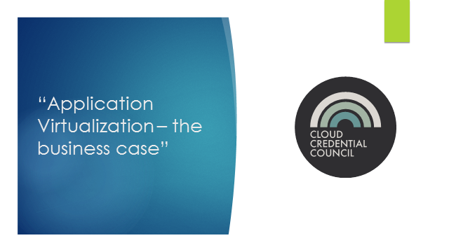 Application Virtualization – The Business Case
