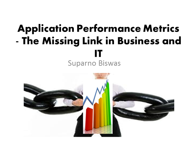 Application Performance Metrics - The Missing Link in Business and IT