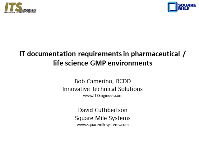 IT documentation requirements in pharmaceutical / life science GMP environments