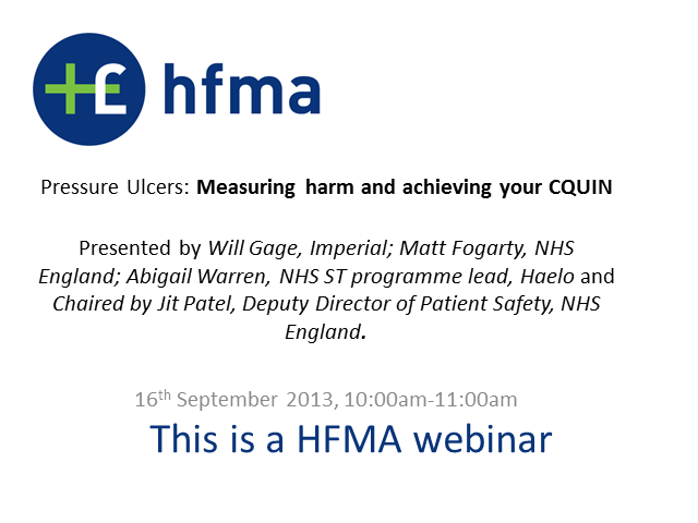 Pressure Ulcers: measuring harm and achieving your CQUIN