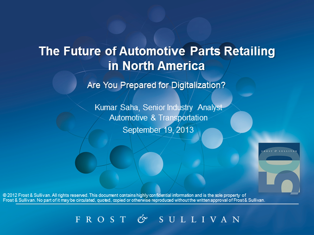 The Future of Automotive Parts Retailing in North America: Are you Prepared?