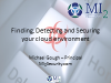 Finding, Detecting and Securing Your Cloud Environment