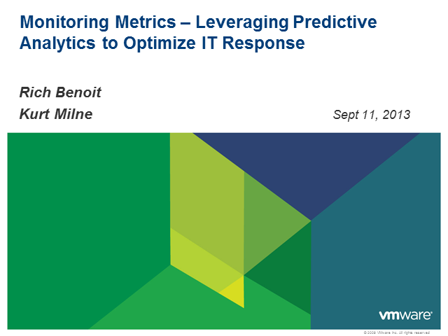 Monitoring Metrics – Leveraging Predictive Analytics to Optimize IT Response