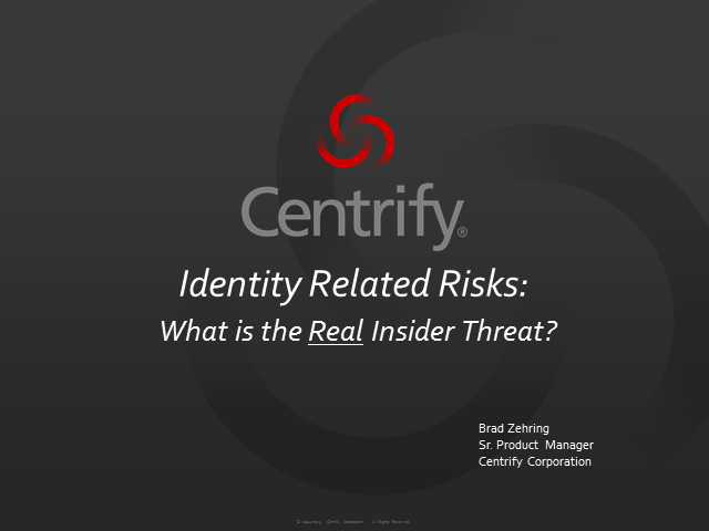 Identity Related Risks: What is the Real Insider Threat?