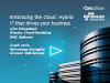 Embracing the Cloud: Hybrid IT That Drives Your Business