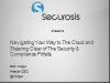 Navigating Your Way to The Cloud and Steering Clear of The Security & Compliance