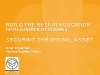 Securing the Digital Education Asset