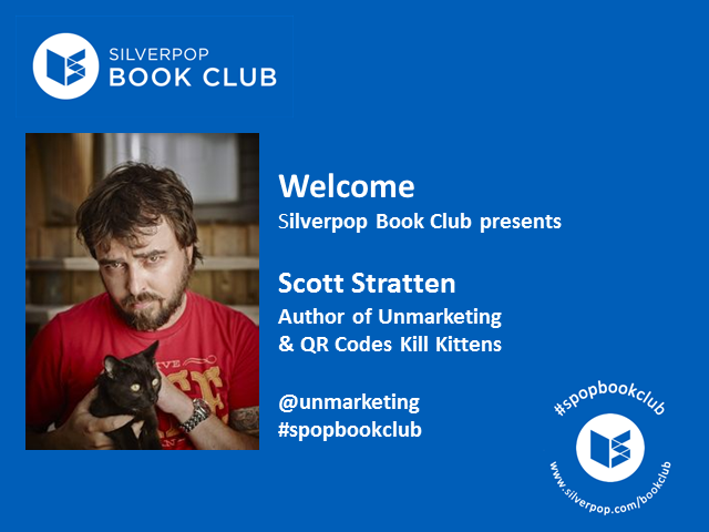 Silverpop Bookclub - QR Codes Kill Kittens with Scott Stratten