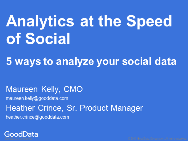 Analytics at the Speed of Social - 5 Ways to Analyze Your Social Data