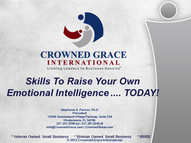 Skills To Raise Your Own Emotional Intelligence .... TODAY!