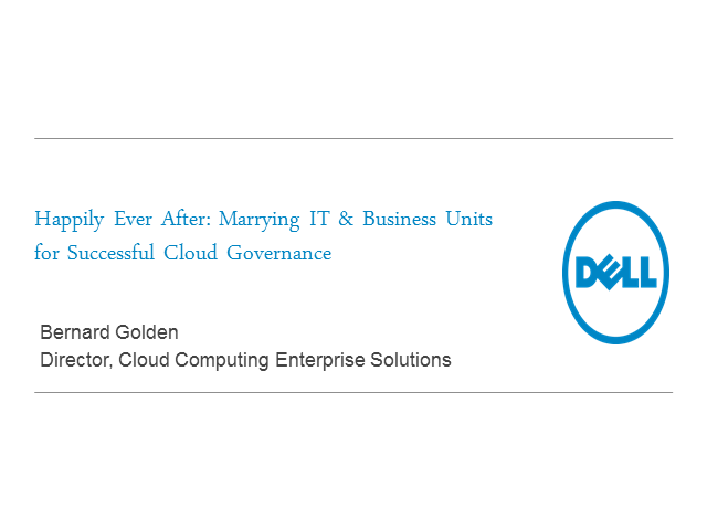 Happily Ever After: Marrying IT & Business Units for Successful Cloud Governance