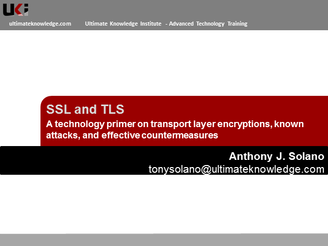 SSL and TLS: Transport Layer Encryptions, Attacks, and Effective Countermeasures