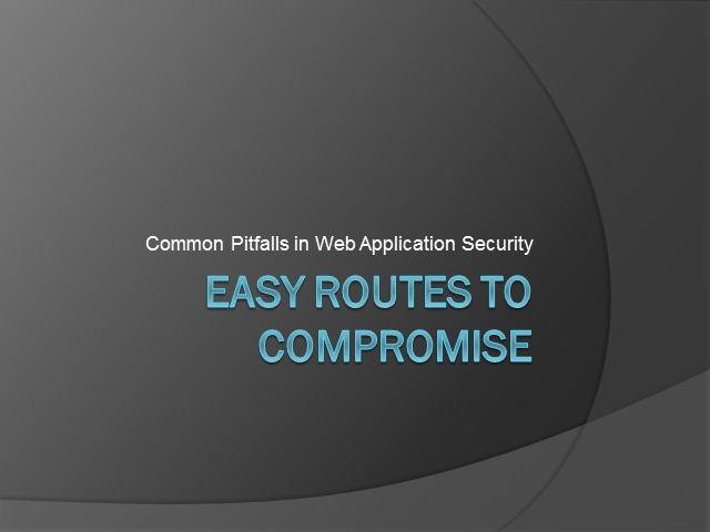 Easy Routes to Compromise: Common Pitfalls in AppSec
