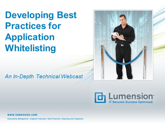 Application Whitelisting Best Practices: Lessons from the Field