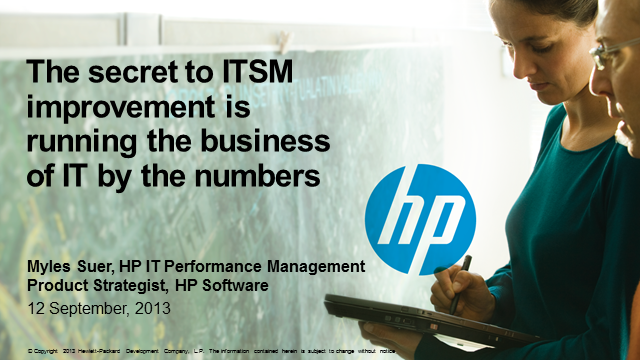 The Secret to ITSM Improvement: Running The Business of IT By The Numbers