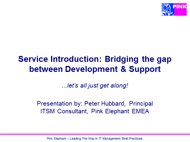 Service Introduction: Bridging the gap between Development & Support