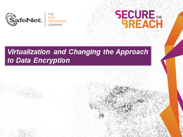 Virtualization and Changing the Approach to Data Encryption