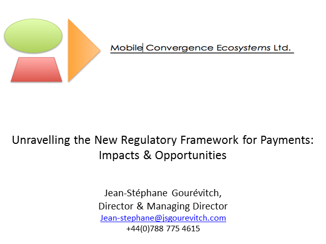 Unravelling the New Regulatory Framework for Payments: Impacts & Opportunities