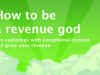 You're invited: How to be a revenue god