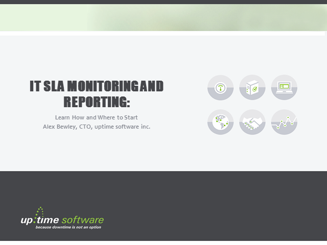 IT SLA Monitoring and Reporting: Learn How and Where to Start