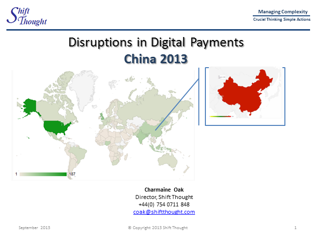 Disruptions in Digital Payments in China 2013